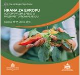"""Peti poljoprivredni forum """"Hrana za Evropu"""" od 15. - 17. oktobra u kongresnom hotelu """"Galerija"""" u Subotici"""
